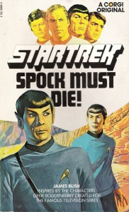 Blish 1970 - Spock Must Die!